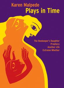 Staged Readings, December 11, 2017, 12/11/2017, Karen Malpede discusses her book Plays in Time