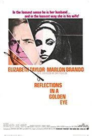 Films, December 04, 2017, 12/04/2017, John Huston's Reflections in a Golden Eye (1967): Carson McCullers Adaptation
