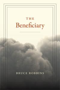 Author Readings, December 04, 2017, 12/04/2017, Bruce Robbins discusses his book The Beneficiary