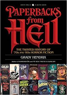 Author Readings, December 05, 2017, 12/05/2017, Grady Hendrix discusses his book Paperbacks from Hell: The Twisted History of 70's and 80's Horror Fiction