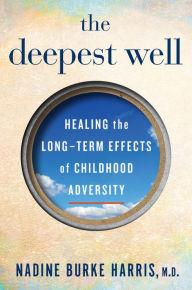 Author Readings, January 24, 2018, 01/24/2018, Nadine Burke Harris discusses his book The Deepest Well: Healing the Long-Term Effects of Childhood Adversity