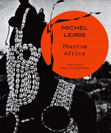 Author Readings, January 31, 2018, 01/31/2018, Brent Edwards discusses his translation of Michel Leiris' book Phantom Africa