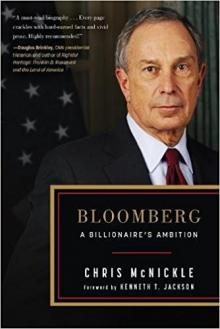 Author Readings, January 10, 2018, 01/10/2018, Chris McNickle discusses his book Bloomberg: A Billionaire's Ambition