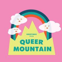 Performances, January 24, 2018, 01/24/2018, Greetings, from Queer Mountain: A Comedy and Storytelling Showcase