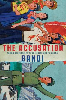 Author Readings, January 16, 2018, 01/16/2018, The Accusation: Dissident Fiction From North Korea