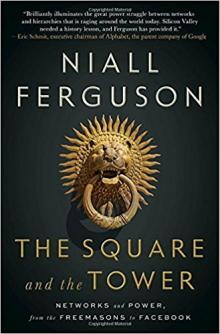 Author Readings, January 17, 2018, 01/17/2018, Niall Ferguson discusses his book The Square and the Tower