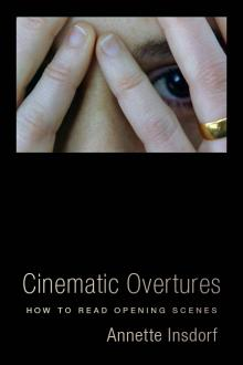 Author Readings, January 10, 2018, 01/10/2018, Annette Insdorf discusses her book Cinematic Overtures: How to Read Opening Scenes