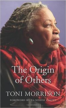 Book Discussions, February 01, 2018, 02/01/2018, Chelsea Talks Book Group: The Origin of Others