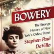 Author Readings, January 11, 2018, 01/11/2018, Stephen Paul DeVillo discusses his book The Bowery: The Strange History of New York's Oldest Street