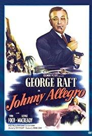 Films, January 10, 2018, 01/10/2018, Ted Tetzlaff's Johnny Allegro (1949): Film Noir