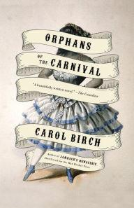 Book Discussions, February 12, 2018, 02/12/2018, Monday Night Reading Group: Orphans of the Carnival