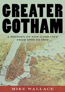 Author Readings, January 25, 2018, 01/25/2018, Pulitzer Prize–winning historian Mike Wallace discusses his book Greater Gotham: A History of New York City from 1898 to 1919