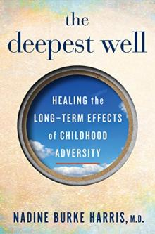 Author Readings, January 22, 2018, 01/22/2018, Nadine Burke Harris discusses her new book The Deepest Well