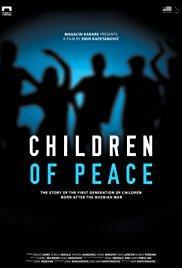 Films, February 19, 2018, 02/19/2018, Emir Kapetanovic's Children of Peace (2016): Bosnian Documentary