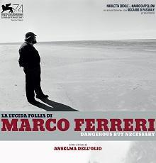 Films, January 30, 2018, 01/30/2018, Anselma Dell'Olio's Marco Ferreri: Dangerous but Necessary (2017): Documentary on Controversial Director