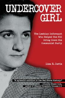 Author Readings, February 20, 2018, 02/20/2018, Lisa Davis discusses her book Undercover Girl: The Lesbian Informant Who Helped the FBI Bring Down the Communist Party
