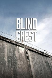 Plays, February 05, 2018, 02/05/2018, Blind Crest: Death Row Love Affair