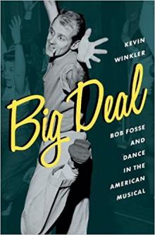 Author Readings, March 12, 2018, 03/12/2018, Kevin Winkler discusses his book Big Deal: Bob Fosse and Dance in the American Musical
