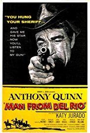 Films, March 19, 2018, 03/19/2018, Harry Horner's Man from Del Rio (1956): Sheriff Gunslinger
