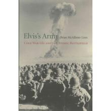 Author Readings, March 02, 2018, 03/02/2018, Brian McAllister Linn discusses his book Elvis's Army: Cold War GIs and the Atomic Battlefield