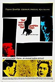 Films, February 27, 2018, 02/27/2018, Otto Preminger'sThe Man with the Golden Arm (1955): Junkie's Spiral