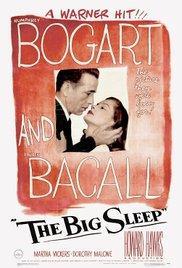 Films, February 24, 2018, 02/24/2018, Howard Hawks's The Big Sleep (1946): Bogie and Bacall Classic