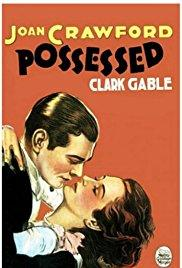 Films, February 14, 2018, 02/14/2018, Clarence Brown's Possessed (1931): Mistress or Wife?
