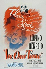 Films, February 21, 2018, 02/21/2018, Vincent Sherman's In Our Time (1944): The War Interrupts