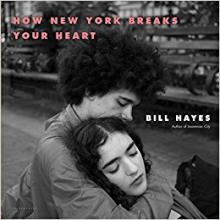 Opening Receptions, February 15, 2018, 02/15/2018, How New York Breaks Your Heart: Photographs by Bill Hayes
