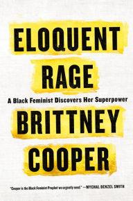 Author Readings, March 26, 2018, 03/26/2018, Brittney Cooper discusses her book Eloquent Rage: A Black Feminist Discovers Her Superpower
