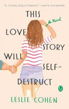 Author Readings, February 14, 2018, 02/14/2018, Leslie Cohen reads from her book This Love Story Will Self-Destruct