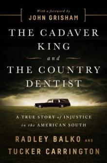 Author Readings, March 13, 2018, 03/13/2018, Radley Balko & Tucker Carrington discuss their book The Cadaver King and the Country Dentist