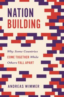Book Readings, March 27, 2018, 03/27/2018, Andreas Wimmer discusses his book Nation Building: Why Some Countries Come Together While Others Fall Apart