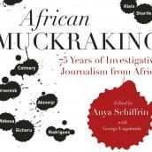 Author Readings, March 22, 2018, 03/22/2018, Anya Schiffrin & George Lugalambi discuss their book African Muckraking