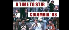 Author Readings, March 07, 2018, 03/07/2018, Book Launch: A Time to Stir: Columbia '68