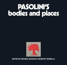 Book Discussions, March 06, 2018, 03/06/2018, Mystery and Truth of Pasolini's Bodies and Places
