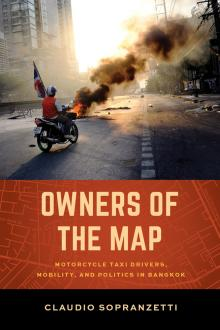 Author Readings, March 01, 2018, 03/01/2018, Claudio Sopranzetti discusses his book Owners of the Map: Motorcycle Taxi Drivers, Mobility, and Politics in Bangkok