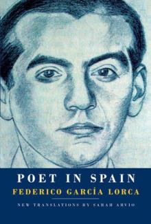 Author Readings, March 01, 2018, 03/01/2018, Sarah Arvio discusses her book Poet in Spain by Federico García Lorca: New Translations