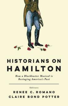 Discussions, March 26, 2018, 03/26/2018, Historians on Hamilton