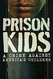 Films, March 06, 2018, 03/06/2018, Alissa Figueroa's Prison Kids: A Crime Against America's Children (2015): Documentary