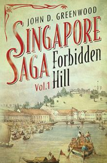 Book Readings, March 07, 2018, 03/07/2018, John D. Greenwood reads from his book Singapore Saga, Vol. 1: Forbidden Hill