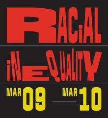 Conferences, March 10, 2018, 03/10/2018, Racial Inequality