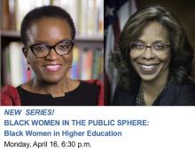 Discussions, April 16, 2018, 04/16/2018, Black Women in Higher Education