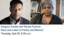 Discussions, April 26, 2018, 04/26/2018, Race and Labor in Poetry and Memoir