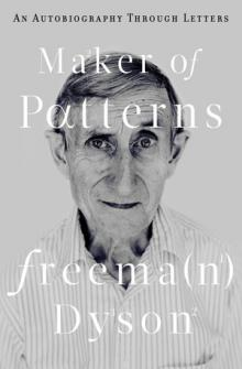 Book Readings, April 10, 2018, 04/10/2018, Freeman Dyson discusses his book Maker of Patterns
