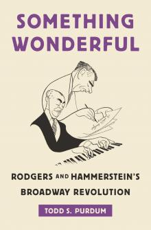 Book Readings, April 09, 2018, 04/09/2018, Todd S. Purdum discusses his book Something Wonderful: Rodgers and Hammerstein's Broadway Revolution