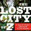 Book Discussions, March 20, 2018, 03/20/2018, Book Club: The Lost City of Z: A Tale of Deadly Obsession in the Amazon