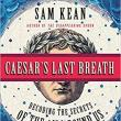 Author Readings, March 14, 2018, 03/14/2018, Sam Kean reads from his book Caesar's Last Breath