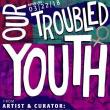 Opening Receptions, March 22, 2018, 03/22/2018, Our Troubled Youth: Exhibition of Punk Ephemera from Artist Leah Devun