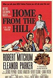 Films, May 17, 2018, 05/17/2018, Vincente Minnelli's Home from the Hill (1960): Epic Family Drama